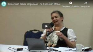 Koraszülött babák szoptatása – Dr. Kaposvári Mária előadása